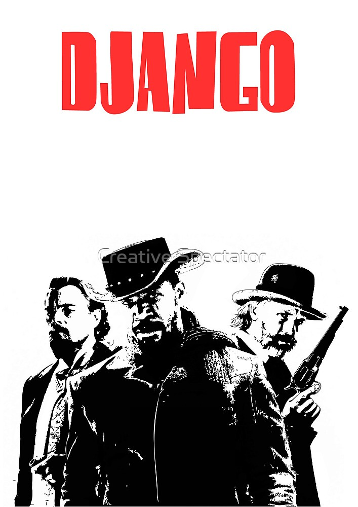 Django Unchained illustration  by Creative Spectator