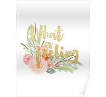 MUSIC : WHAT A FEELING Poster