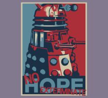 Hope - No Hope..Exterminate Kids Tee