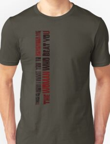 The woman who beat you T-Shirt