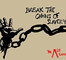 Break The Chains Of Slavery 2 by TimTaylor