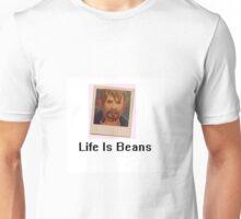 Life Is BEANS Unisex T-Shirt