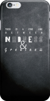 Madness and Greatness by sophiestormborn