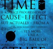 Wibbly Wobbly Timey Wimey Space Sticker