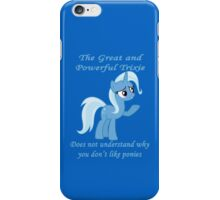 Trixie Does Not Understand iPhone Case/Skin