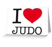 I ♥ JUDO Greeting Card