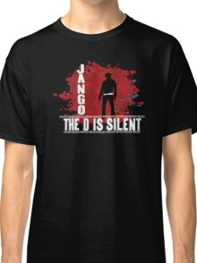 Jango the d is silent Classic T-Shirt