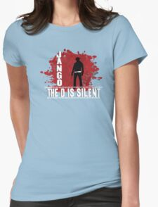 Jango the d is silent Womens Fitted T-Shirt