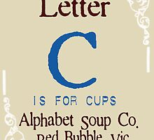 Alpha Soup Letter C Placeholder by Bevlea Ross