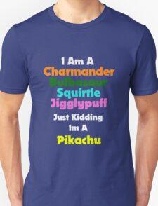 I'm A Pikachu T-Shirt