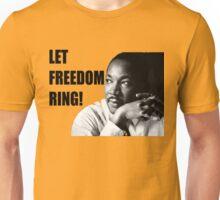 LET FREEDOM RING!!!!!! Unisex T-Shirt