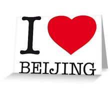 I ♥ BEIJING Greeting Card