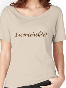 inconceivable Women's Relaxed Fit T-Shirt