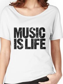 Music is Life Women's Relaxed Fit T-Shirt