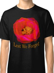 Lest We Forget, Poppy Classic T-Shirt