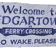 Welcome to Edgar Town by TexasBarFight