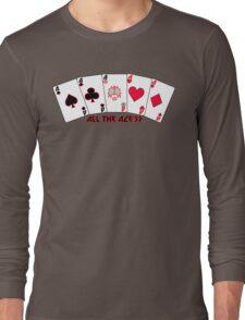 All the ace's Long Sleeve T-Shirt