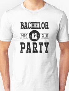 Bachelor Party 2013 MMXIII T-Shirt