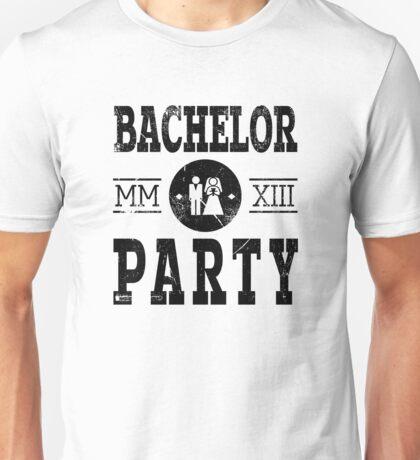 Bachelor Party 2013 MMXIII Unisex T-Shirt