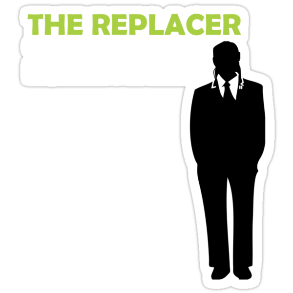 The Replacer by Firepower