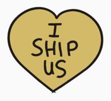 I Ship Us One Piece - Short Sleeve
