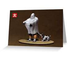 Never Be Afraid Of Ghosts Greeting Card