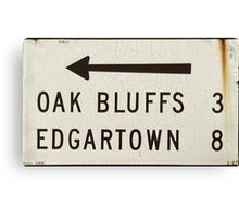 Oak Bluffs Edgartown Road Sign Martha's Vineyard Canvas Print