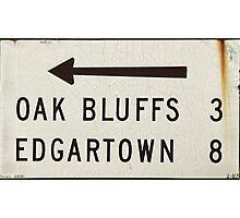 Oak Bluffs Edgartown Road Sign Martha's Vineyard Photographic Print