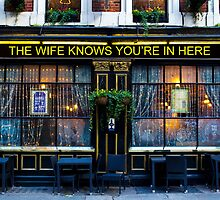 The wife Knows Pub by DavidHornchurch