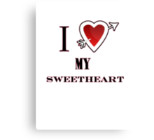 I love my Sweetheart valentines day tee  Canvas Print