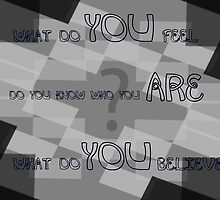 You are You by Zp Visions