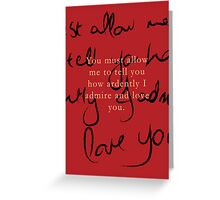 I love you, most ardently Greeting Card