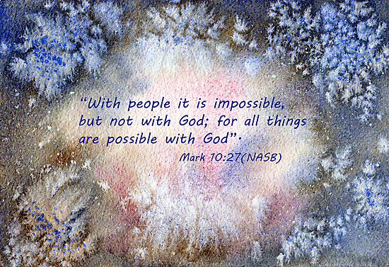 The surprise...  Mark 10:27 by Diane Hall