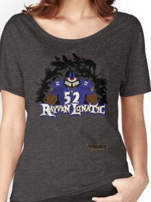 Rayven Lunatic, the one and only Ray Lewis!! Women's Relaxed Fit T-Shirt