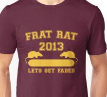 Frat Rat 2013 Unisex T-Shirt