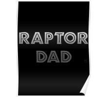 Raptor Dad Poster