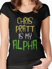 Chris Pratt is My Alpha Women's Fitted Scoop T-Shirt