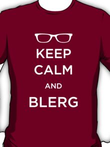 Keep Calm and Blerg T-Shirt