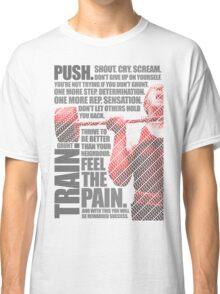 Train and Discipline Classic T-Shirt