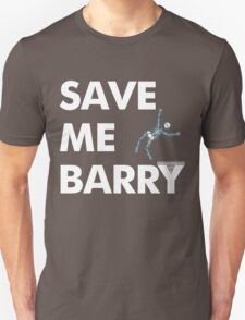 Save Me Barry T-Shirt
