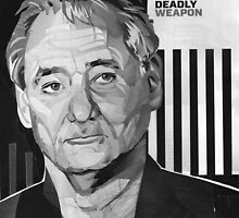 Bill Murray:  Deadly Weapon by danielrafalski