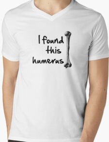 I found this  humerus Mens V-Neck T-Shirt
