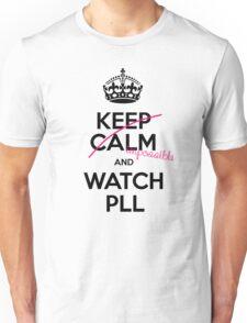 Keep Calm and Pretty little liars Unisex T-Shirt