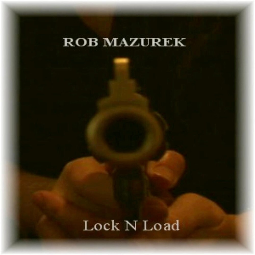 Lock N'Load Album Cover by WpgGuitarman