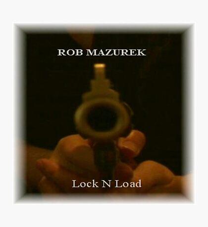 Lock N'Load Album Cover Photographic Print