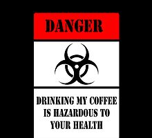 Hazardous Coffee!! by HazardousCoffee