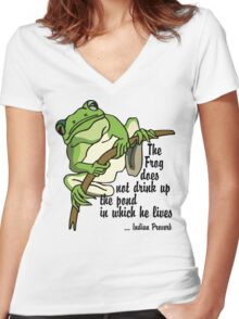 """Earth Day """"The Frog Does Not Drink Up The Pond In Which It Lives"""" Women's Fitted V-Neck T-Shirt"""