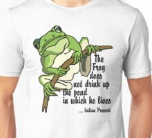 "Earth Day ""The Frog Does Not Drink Up The Pond In Which It Lives"" Unisex T-Shirt"