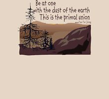 """Earth Day """"Be At One With The Dust Of The Earth..."""" T-Shirt"""