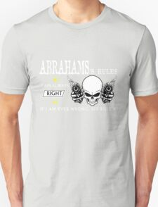 ABRAHAMS Rule #1 i am always right If i am ever wrong see rule #1- T Shirt, Hoodie, Hoodies, Year, Birthday T-Shirt